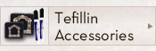 Tefilin Accessories